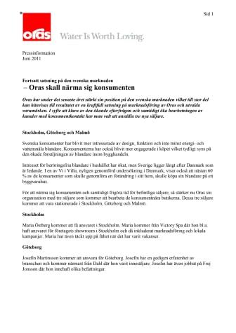 Oras ska närma sig konsumenten -Fortsatt satsning på den Svenska marknaden