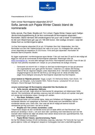 Vem vinner Norrmejerier-stipendiet 2012? Sofia Jannok och Pajala Winter Classic bland de nominerade