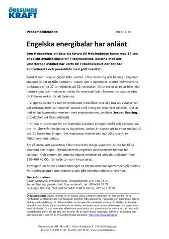 Engelska energibalar har anlänt