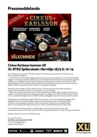 Cirkus Karlsson kommer till XL-BYGGPARTNER i Spillersboda/Norrtälje 26/5