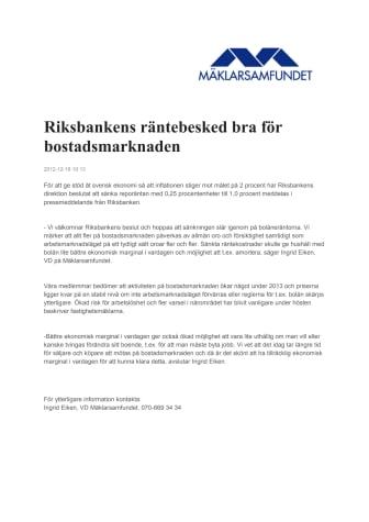 Riksbankens räntebesked bra för bostadsmarknaden