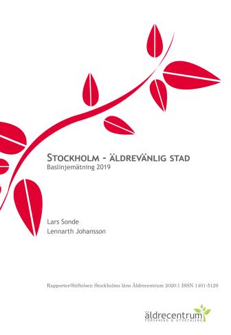 Stockholm - äldrevänlig stad