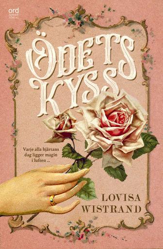 Ödets kyss, en romantisk roman