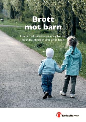 Brott mot barn – om hur våldsutsatta barn drabbas när förundersökningen drar ut på tiden