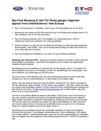 Nya Ford Mustang är här! För första gången någonsin öppnar Ford orderböckerna i hela Europa