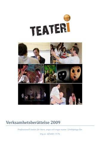 Teateris verksamhetsberättelse 2009