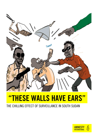 210202 Sydsudan These Walls Have Ears-The chilling effect of surveillance in South Sudan.pdf