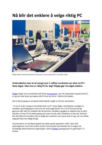 Objektiv PC-testing skal gjøre kundens jobb lettere