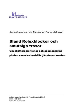 Bland Rolexklockor och smutsiga trosor: om skattereduktioner och  segmentering på den svenska hushållstjänstemarknaden