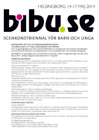 Programmet är lagt och biennalpassbokningen till bibu.se den 14-17 maj i Helsingborg har öppnat.