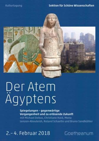 Der Atem Ägyptens Kulturtagung am Goetheanum