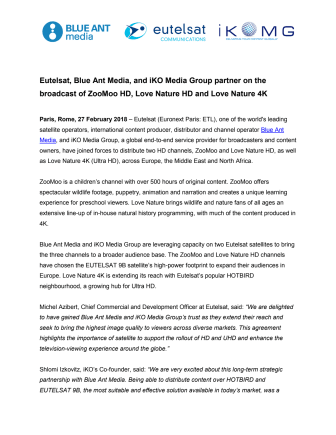 Eutelsat, Blue Ant Media, and iKO Media Group partner on the broadcast of ZooMoo HD, Love Nature HD and Love Nature 4K