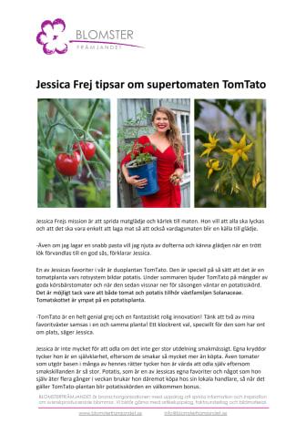 Jessica Frej tipsar om supertomaten TomTato