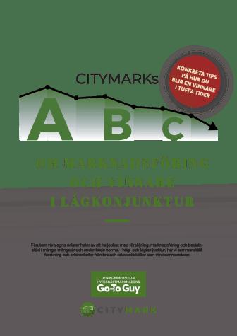 CityMarks ABC om marknadsföring och vinnare i lågkonjunktur (riktad till fastighetsägare m fl.)