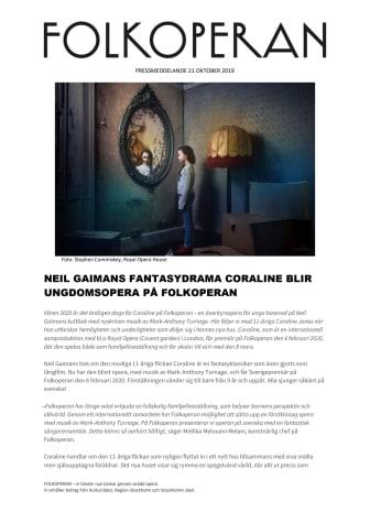 NEIL GAIMANS FANTASYDRAMA CORALINE SOM UNGDOMSOPERA PÅ FOLKOPERAN
