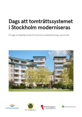 Dags att tomträttssystemet i Stockholm moderniseras