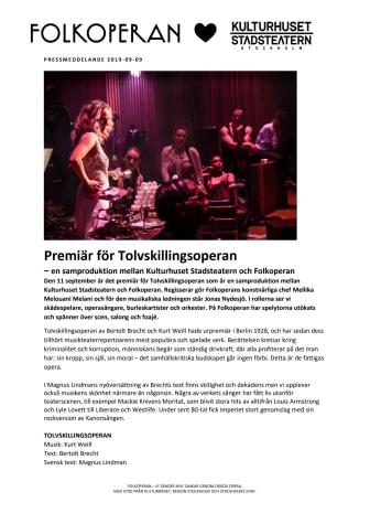 Premiär för Tolvskillingsoperan – en samproduktion mellan Kulturhuset Stadsteatern och Folkoperan