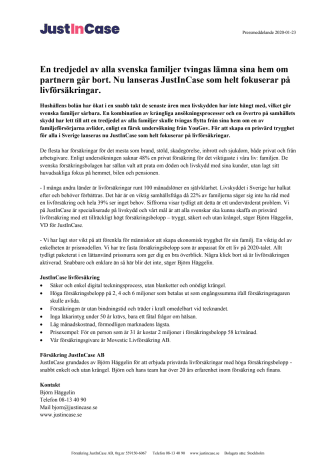En tredjedel av alla svenska familjer tvingas lämna sina hem om partnern går bort. Nu lanseras JustInCase som helt fokuserar på livförsäkringar.