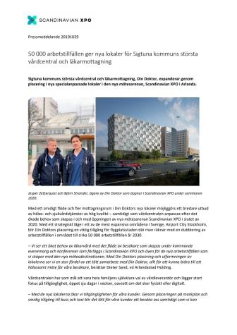 50 000 arbetstillfällen ger nya lokaler för Sigtuna kommuns största vårdcentral och läkarmottagning
