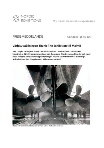 Världsutställningen Titanic The Exhibition till Malmö
