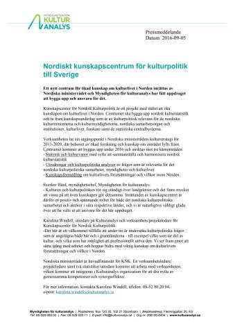 Nordiskt kunskapscentrum för kulturpolitik till Sverige