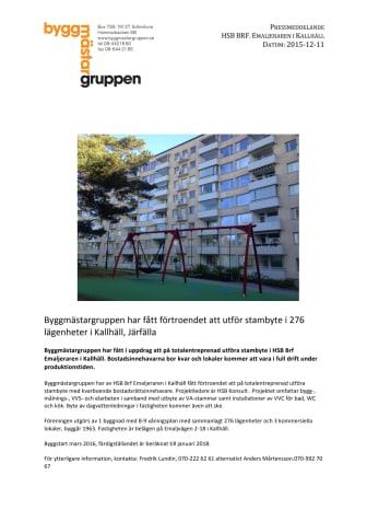 Byggmästargruppen har fått förtroendet att utföra stambyte i 276 lägenheter i Kallhäll, Järfälla