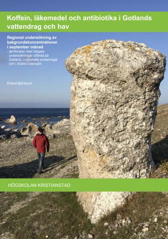 2021 Gotland: Koffein, läkemedel och antibiotika i Gotlands vattendrag och hav