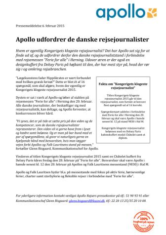 Apollo udfordrer de danske rejsejournalister