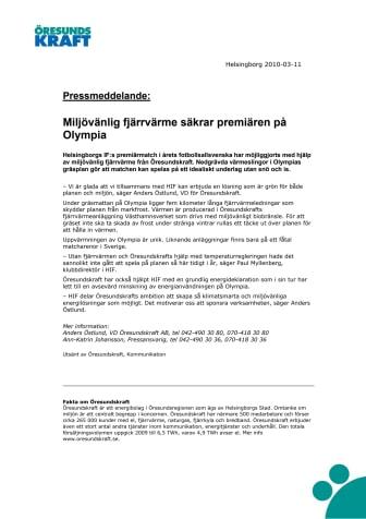 Miljövänlig fjärrvärme säkrar premiären på Olympia