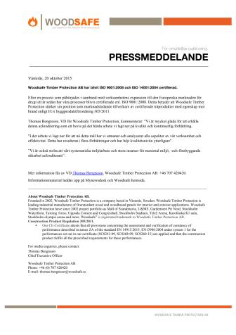 Woodsafe Timber Protection AB har blivit ISO 9001:2008 och ISO 14001:2004 certifierad.