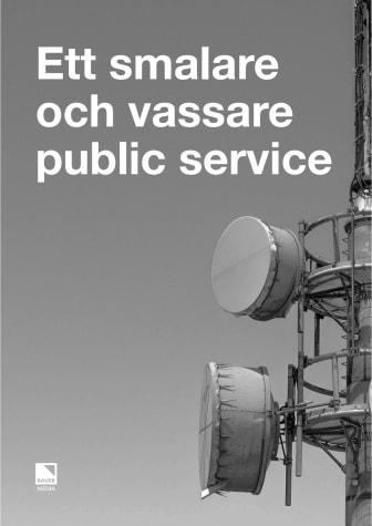 Bauer Medias rapport: Ett smalare och vassare publice service