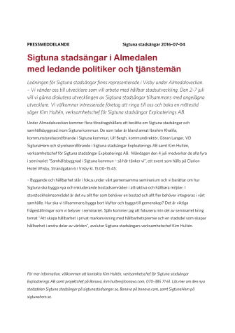 Sigtuna stadsängar i Almedalen med ledande politiker och tjänstemän