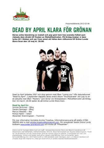 Dead by April klara för Grönan