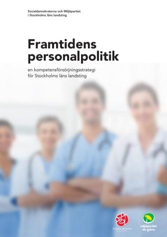 Så vill S och MP få fler att vilja jobba inom Stockholms läns landsting