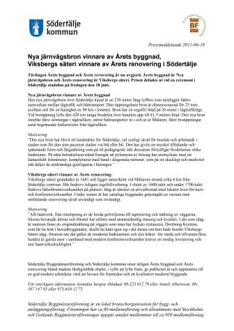 Nya järnvägsbron vinnare av Årets byggnad,  Viksbergs säteri vinnare av Årets renovering i Södertälje