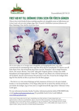 First Aid Kit till Grönans Stora Scen för första gången