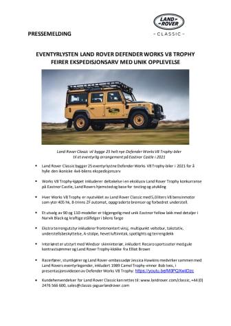 Eventyrlysten Land Rover Defender Works V8 Trophy feirer ekspedisjonsarv med unik opplevelse