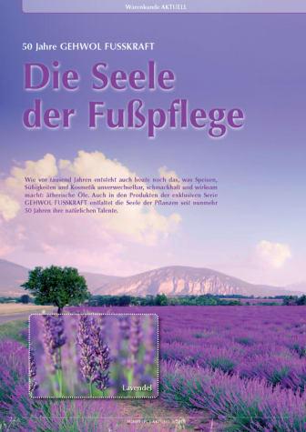 50 Jahre GEHWOL FUSSKRAFT: Düfte und Öle aus der Natur - die Seele der Fußpflege