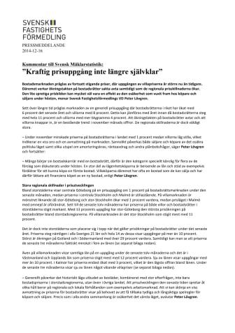 """Kommentar till Svensk Mäklarstatistik: """"Kraftig prisuppgång inte längre självklar"""""""