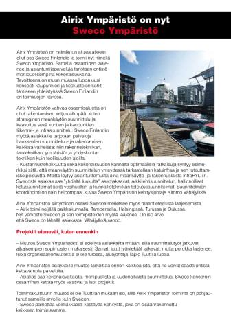 Uusi toimitusjohtaja haluaa kehittää entistä monialaisempia palveluja maankäytön, liikenteen, infran ja vesihuollon suunnitteluun