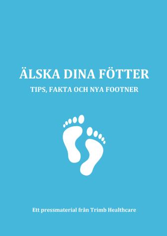 Faktamaterial - Älska dina fötter