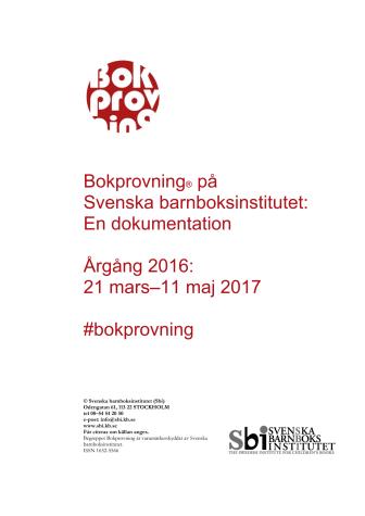 Svenska barnboksinstitutets Bokprovning - en dokumentation