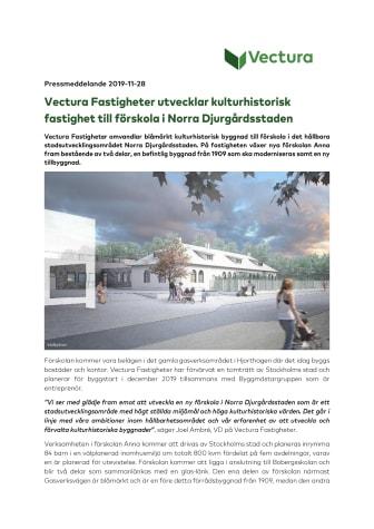 Vectura Fastigheter utvecklar kulturhistorisk fastighet till förskola i Norra Djurgårdsstaden