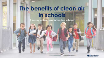 The benefits of clean air in schools: A survey of teachers in London schools