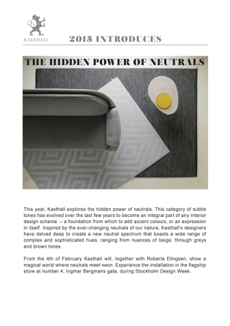"""KASTHALL INTRODUCES 2015 """"THE HIDDEN POWER OF NEUTRALS"""""""