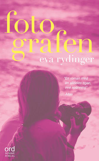 Fotografen av Eva Rydinger – kommer snart som pocket!