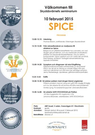 SPICE - livsfarlig drog tema på Skyddsvärnets första vårseminarium 10 februari