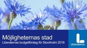 Presentation - Liberalernas budget för Stockholm 2018