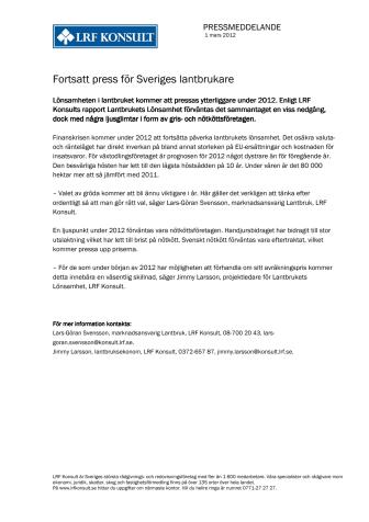 Fortsatt press för Sveriges lantbrukare