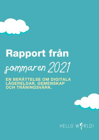 En rapport från sommaren 2021